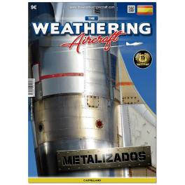 Weathering Aircraft 5 - Metallics (Spanish) -
