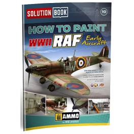 AMIG-6522 Solution Book. How to Paint WWII RAF Early Aircraft