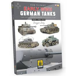 AMIG-6037 How to Paint Early WWII German Tanks