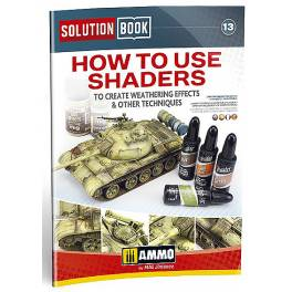 AMIG-6524 Solution Book. How to use shaders to create weathering effects & other techniques
